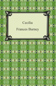 Cecilia, or, Memoirs of an heiress cover image