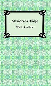 Alexander's bridge cover image