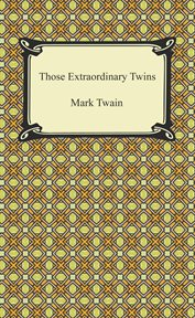 Pudd'nhead Wilson; : and, Those extraordinary twins cover image