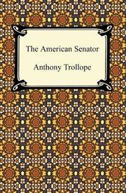 The American senator cover image