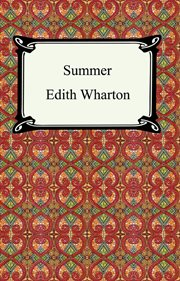 Ethan Frome and Summer cover image