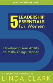 5 Leadership Essentials for Women