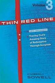 Thin Red Line, Volume 3