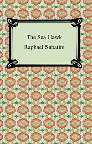 The sea-hawk cover image