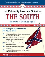 The Politically Incorrect Guide To The South