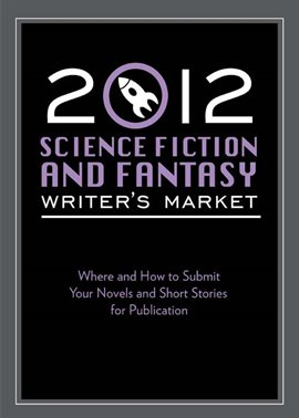 Cover image for 2012 Science Fiction & Fantasy Writer's Market