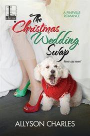 The Christmas wedding swap cover image