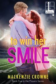 To win her smile cover image