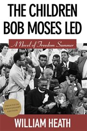 The children Bob Moses led cover image