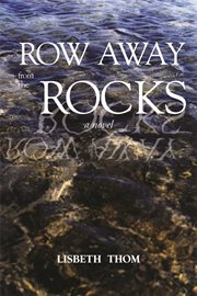 Row away from the rocks cover image