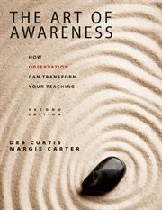 The art of awareness : how observation can transform your teaching cover image