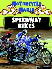 Speedway Bikes