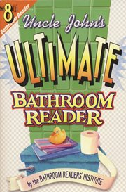 Uncle John's Ultimate Bathroom Reader