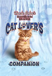 Uncle John's Bathroom Reader Cat Lover's Companion