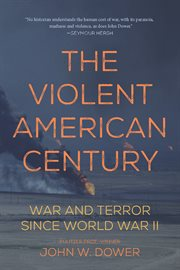 The Violent American Century