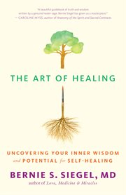 The art of healing: uncovering your inner wisdom and potential for self-healing cover image