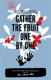 Gather the Fruit One by One