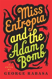 Miss Entropia and the Adam Bomb