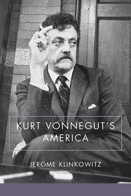 Cover image for Kurt Vonnegut's America