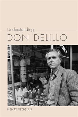 Cover image for Understanding Don DeLillo