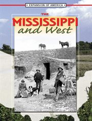 The Mississippi and West
