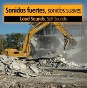 Sonidos fuertes, sonidos suaves