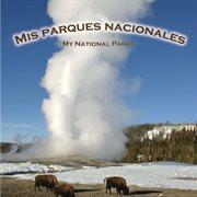 Mis parques nacionales