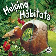 Helping Habitats