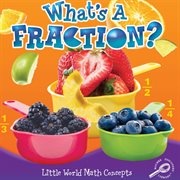 What's A Fraction?