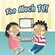 Too Much T.V