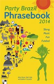 Party Brazil Phrasebook 2014