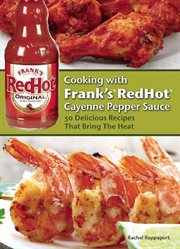 Cooking With Frank's Redhot Cayenne Pepper Sauce