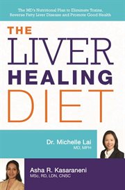 The Liver Healing Diet