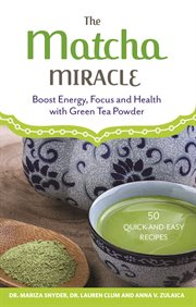 The Matcha Miracle