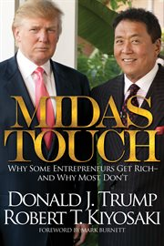 Midas touch: why some entrepreneurs get rich-- and why most don't cover image