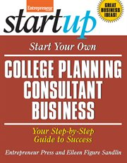 Start your Own College Planning and Consultant Business