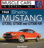 1968 shelby mustang gt350, gt500 and gt500kr: in detail no. 3 cover image