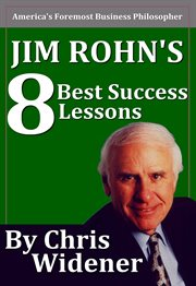Jim Rohn's 8 Best Success Lessons