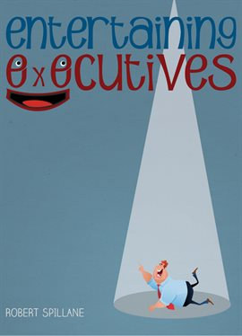 Cover image for Entertaining Executives