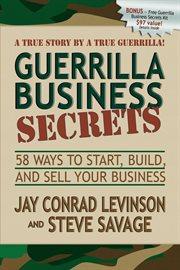 Guerrilla Business Secrets