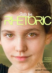 Skills for Rhetoric