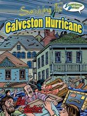 Surviving the Galveston Hurricane