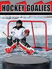 Hockey Goalies