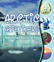 Arctic Appetizers