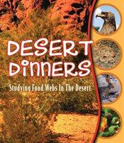 Desert Dinners