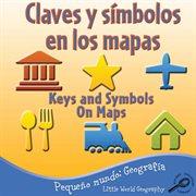 Claves y sâimbolos en los mapas