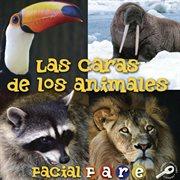 Las caras de los animales
