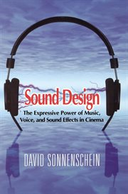 Sound design: the expressive power of music, voice, and sound effects in cinema cover image