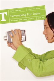 Filmmaking for teens: pulling off your shorts cover image