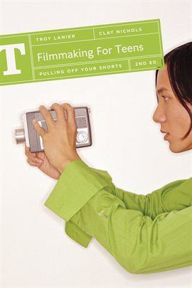 Cover image for Filmmaking for Teens